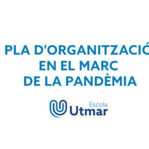 Pla d'organització en el marc de la pandèmia