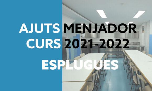 Ajuts menjador 2021-2022 Esplugues