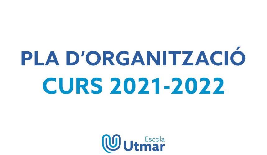 Pla d'Organització curs 21-22